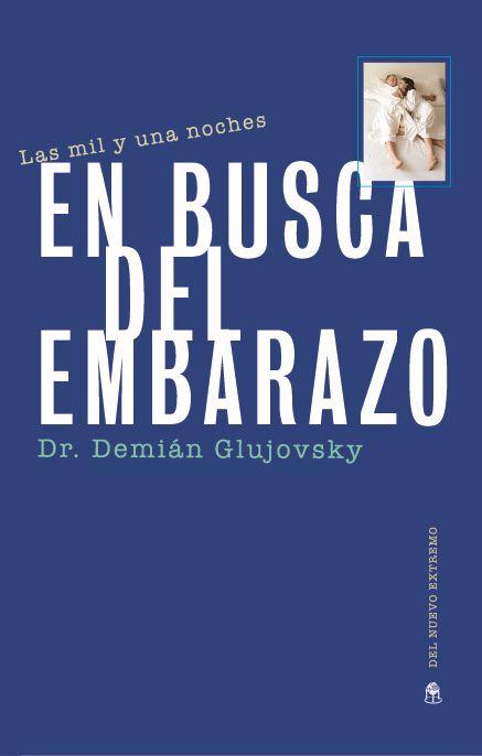 https://www.fertilityargentina.com/wp-content/uploads/2017/01/las-mil-y-una-noches-en-busca-del-embarazo-demian-glujovsky.jpg